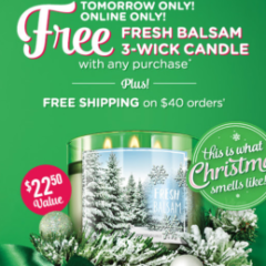 Free Fresh Balsam Candle!