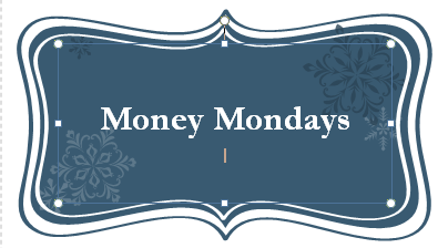 Money Mondays: 31 July 2017